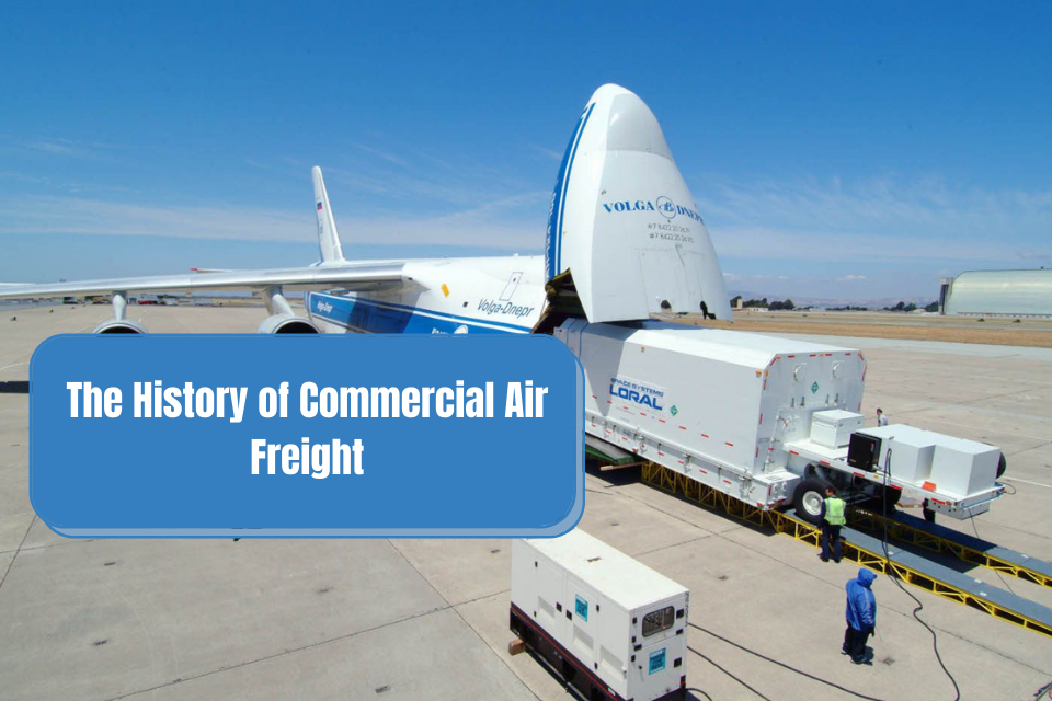 History of Commercial Air Freight
